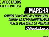 Madrid sube apuestas convoca marcha contra impunidad financiera estafa hipotecaria