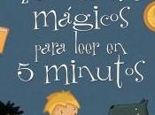 cuentos mágicos para leer minutos