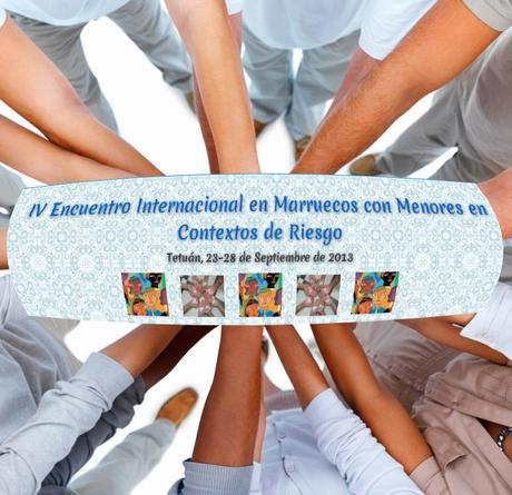 IV Encuentro Internacional en Marruecos con Menores en Contextos de Riesgo