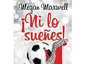 Megan Maxwell: próximas publicaciones