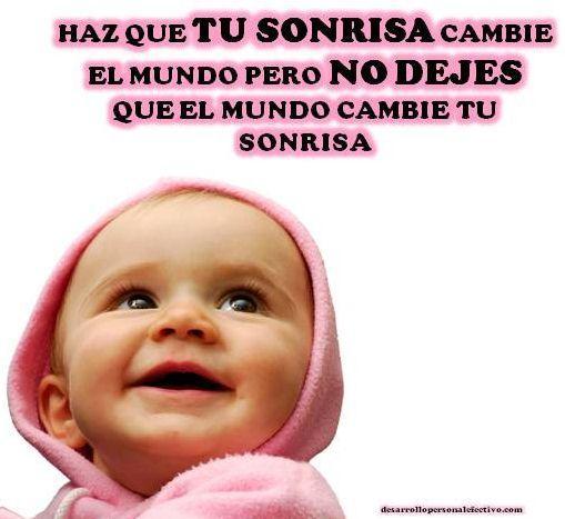 haz que tu sonrisa cambie el mundo Haz Que Tu Sonrisa Cambie El Mundo