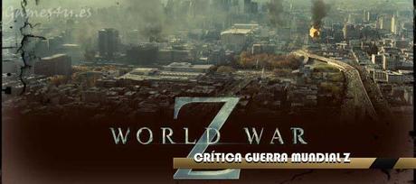 guerra mundial z world war z Guerra Mundial Z, crítica de la película