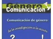 Género Comunicación. mirada diferente información.