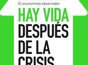 Reseña: vida después crisis José Carlos Díez