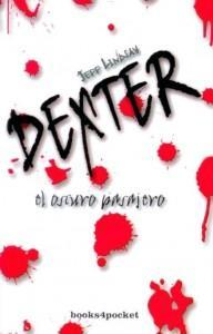 [Sección Literatura] Reseña: Dexter, El Oscuro Pasajero