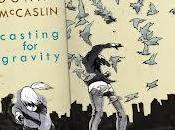 DONNY McCASLIN: Casting Gravity
