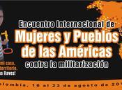 Encuentro Internacional mujeres pueblos Américas contra militarización