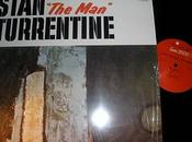 "Stan Turrentine ""The man"""