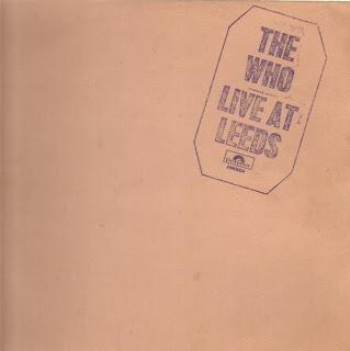LIVE AT LEEDS - The Who, 1970