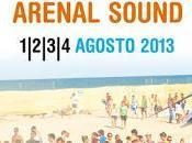 Arenal Sound 2013: Sounds Arrows Riot Baja, Hidrogenesse Royal Concept Incorporan