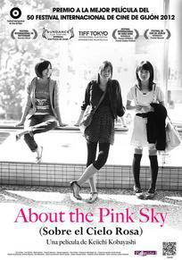 Cartel de About the Pink Sky