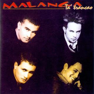 Malanga - Ta' Trancao