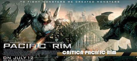 pacific rim critica Crítica de Pacific Rim, lo nuevo de Guillermo del Toro