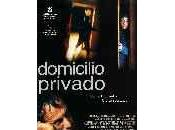 Domicilio Privado (Private/2004)