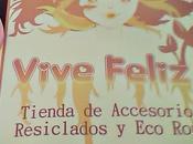 Vive Feliz: accesorios ropa reciclada