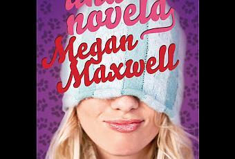 Casi una novela, Megan Maxwell - Paperblog