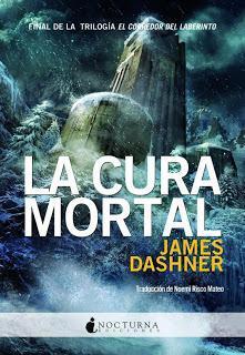 Reseña de Literatura | La Cura Mortal, de James Dashner.