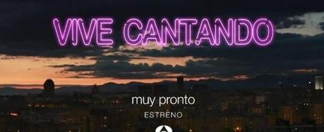 Reacciones en Twitter a Vive Cantando la nueva serie de Antena 3