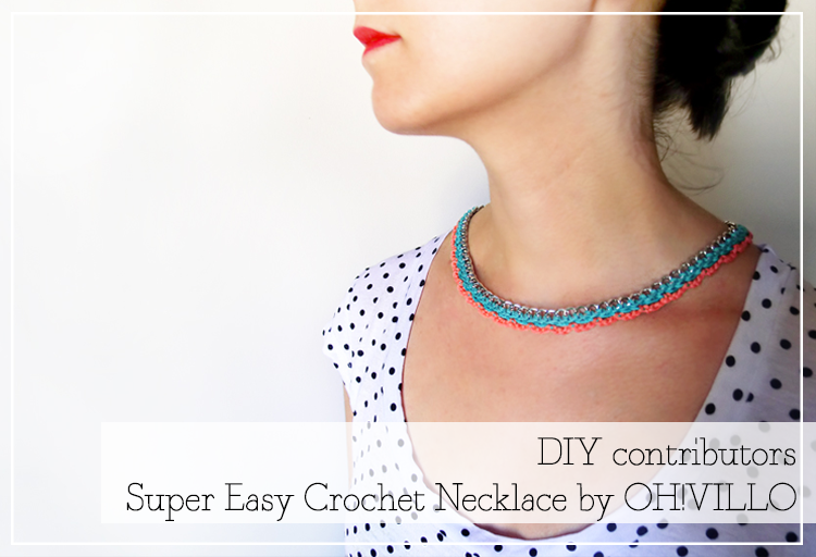 DIY colaborador: Super Easy Crochet Necklace por OH!VILLO