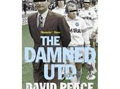 Damned Utd. Brian Clough según David Peace.