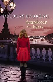 Reseña de Literatura   Atardecer en París, de Nicolas Barreau