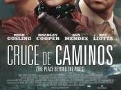 "Cruce caminos (""The place beyond pines"") (3.5)"