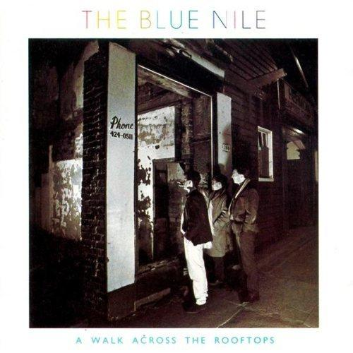 The Blue Nile – Tinseltown in the rain/The Downtown Lights
