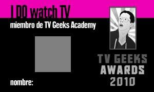 ¡Vuelven los TV Geeks Awards!