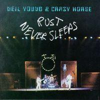Clásicos: Rust never sleeps (Neil Young and Crazy Horse, 1979)