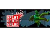 SPLAT DEATH SALAD: diversión potencial... jugadores