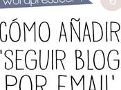 """Personaliza blog-6: cómo añadir botón """"seguir blog email"""""""