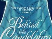 Behind Candelabra