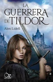 'La guerrera de Tildor' de Alex Lidell