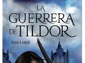 guerrera Tildor Alex Lidell