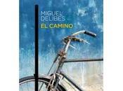 camino. Miguel Delibes