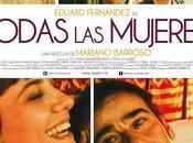 Crítica: Todas mujeres Mariano Barroso