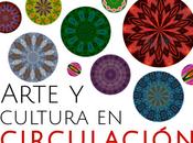 Arte Cultura Circulación: Crear compartir Tiempos Digitales