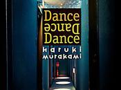 Baila, baila, Haruki Murakami