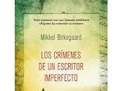crímenes escritor imperfecto. Mikkel Birkegaard