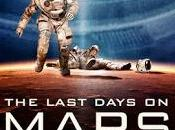 "Trailer ""The Last Days Mars"""