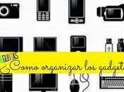 PREGUNTAS: Como organizar gadgets