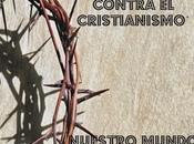 'Hay guerra mundial contra cristianismo'