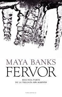 Fervor, Maya Banks