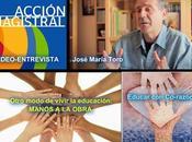 Video-Entrevista ACCIÓN MAGISTRAL José María Toro.