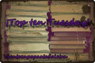 Top Ten Tuesday #17  Libros que deseo con todas mis ganas para este otoño.