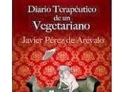 Reseña Diario terapéutico vegetariano Javier Pérez Arévalo
