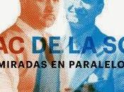 """""""Fisac Sota. Miradas Paralelo"""" Museo ICO, Madrid"""