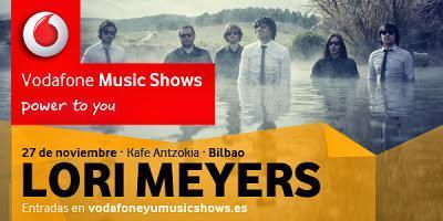 Vodafone Yu Music Show: LORI MEYERS (27.Noviembre.2013; Kafe Antzokia)