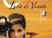 Cuando pase tormenta, Lucía Vicente