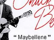 "Chuck Berry: ""Maybellene"""